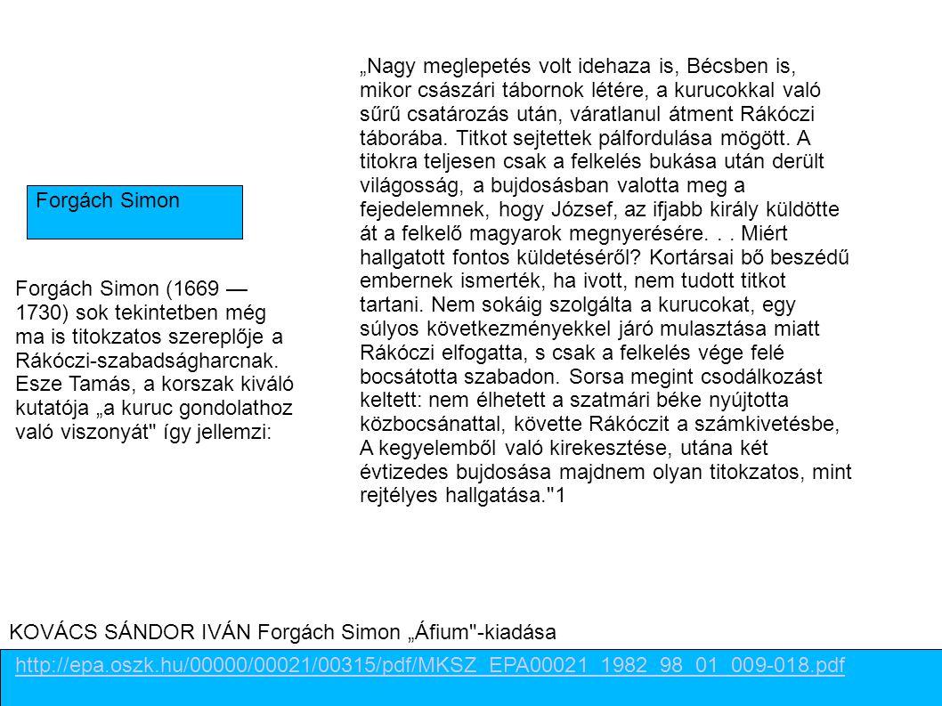 """Forgách Simon http://epa.oszk.hu/00000/00021/00315/pdf/MKSZ_EPA00021_1982_98_01_009-018.pdf KOVÁCS SÁNDOR IVÁN Forgách Simon """"Áfium"""