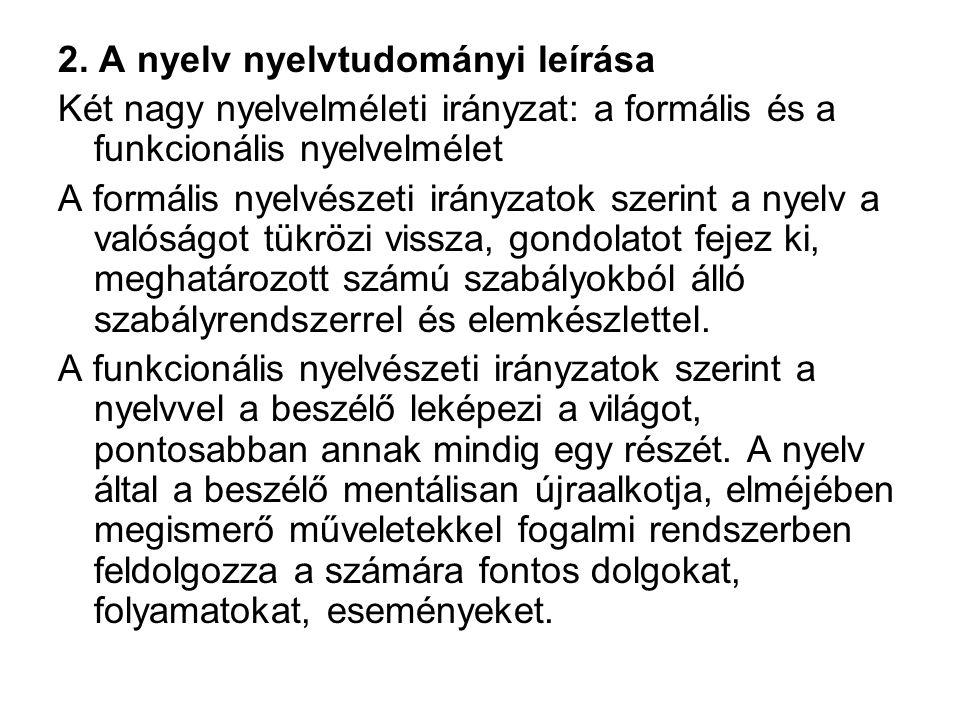 A kisebbségi/nemzetiségi tanulók államnyelv-oktatásának általános elméleti alapjai és gyakorlata A következő tényezőkből kell összeállítani a tantárgy tanmenetét, szakmai rendszerét: - alaphelyzet: a szlovákiai magyar nemzetiségű, magyar anyanyelvű diákok számára a szlovák nyelv nem anyanyelv, ezért nem lehet alkalmazni esetükben a szlovák anyanyelvű diákoknak kidolgozott anyanyelv- pedagógiát; és a szlovákiai magyar nemzetiségű, magyar anyanyelvű diákok számára a szlovák nyelv nem idegen nyelv, hiszen ismereteket szereznek a szlovákból, ezért nem lehet alkalmazni esetükben a második nyelv mint idegen nyelv pedagógiáját, - a nyelv funkciói: közös jelentésképzés, közös megértés a dinamikus beszédhelyzetben, - nyelvelsajátítás, nyelvtanulás, a nyelvtudás jellege: egyszerre gyakorlati, intuitív és valamennyire tudatos(ított), - a nyelv leírása: pedagógiai szempontból rendszer és használat egysége (a puszta rendszer tanítása eleve hibás), szemantikai és fonológia, morfoszintaxis összefüggései (a jelmodell alapján), magyar jelentés-alak párok és szlovák jelentés-alak párok közötti megfelelések és különbségek bemutatása, - pedagógiai módszertan: a gyakorlat, a tapasztalat felől kiindulva az elvontabb felé (amit ismer a diák a közvetlen környezetében > elvontabb ismeretek felé), a természetes beszédhelyzetekből kiindulva a megtanulandó várható helyzetek (pl.