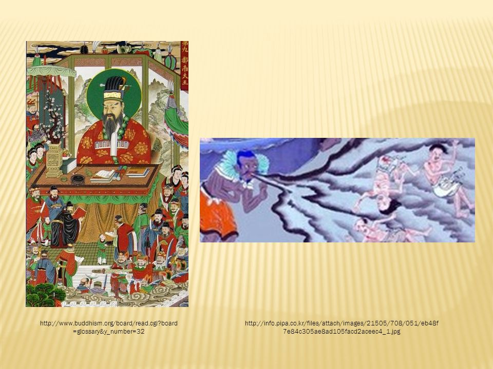 http://www.buddhism.org/board/read.cgi board =glossary&y_number=32 http://info.pipa.co.kr/files/attach/images/21505/708/051/eb48f 7e84c305ae8ad105facd2aceec4_1.jpg