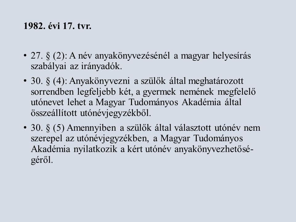 2010.évi I. törvény 44.
