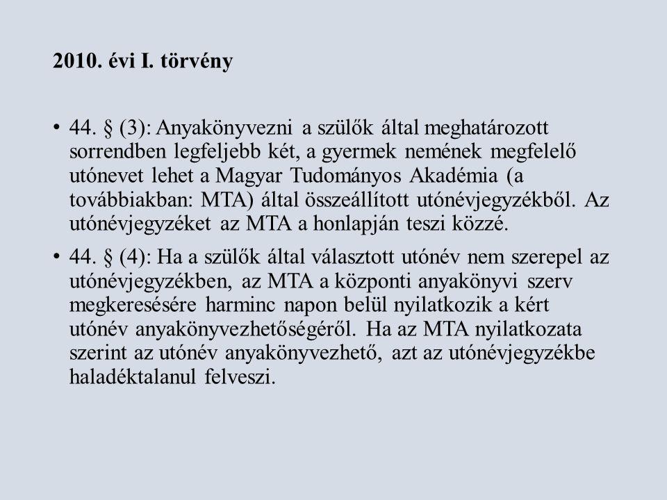 1993.évi LXXVII. tv. (Nek) 12.