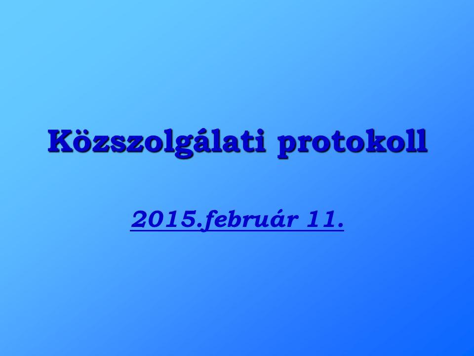 Közszolgálati protokoll 2015.február 11.