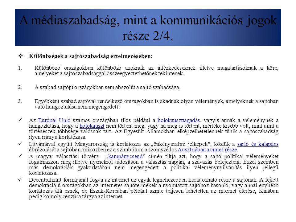 A médiaszabadság, mint a kommunikációs jogok része 2/5.