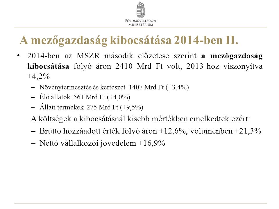 Makrogazdasági mutatók 4 20132014 I-IV.I.II.III.IV.I-IV.