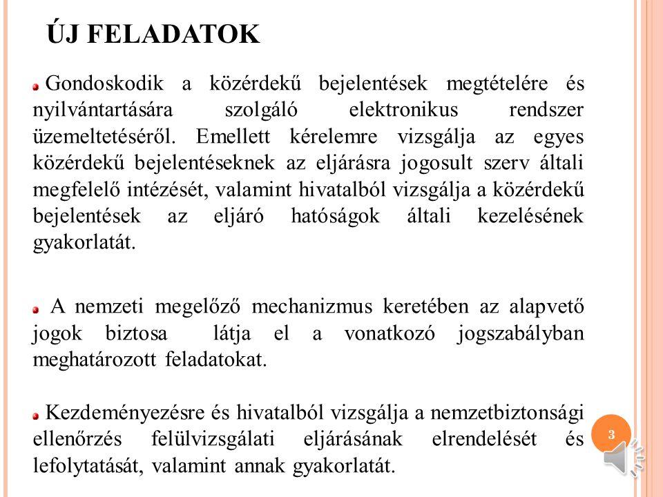 2 AZ ALAPVETŐ JOGOK BIZTOSÁNAK ALAPFELADATA Az alapvető jogok biztosáról szóló 2011. évi CXI. törvény alapján az ombudsman alapjogvédelmi tevékenysége