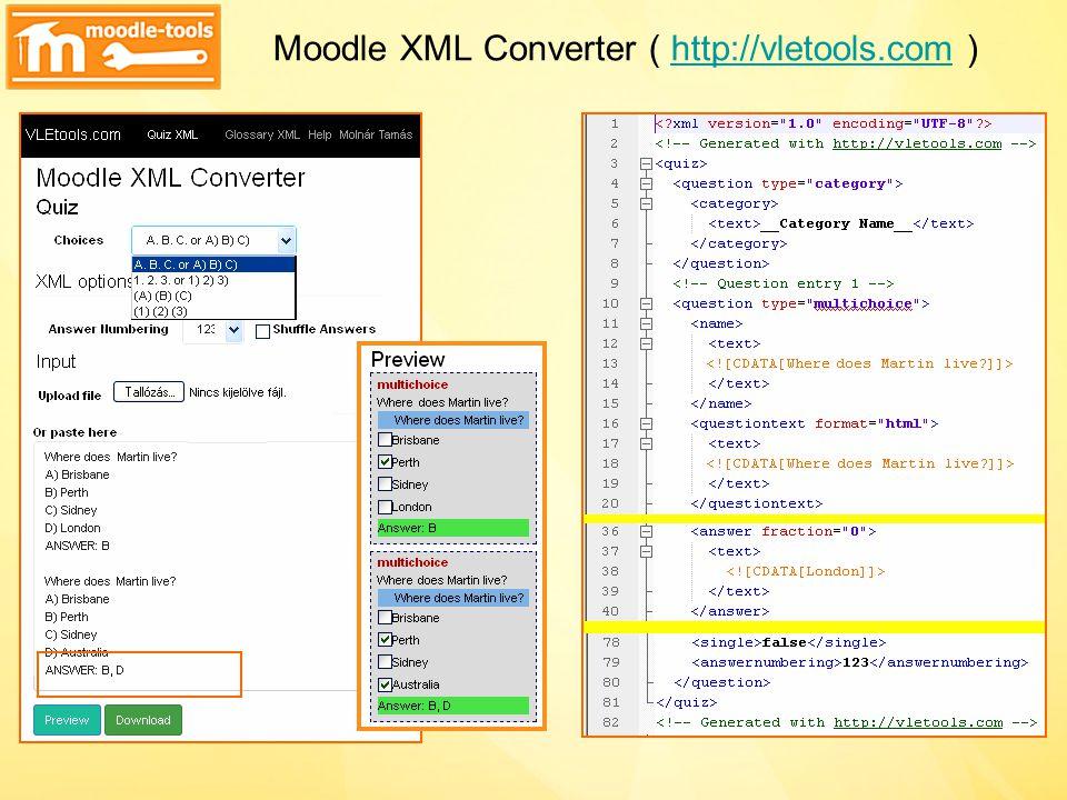 Moodle XML Converter ( http://vletools.com )http://vletools.com