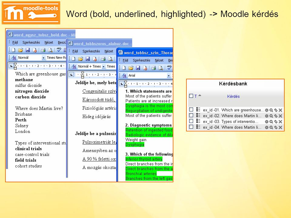Word (bold, underlined, highlighted) -> Moodle kérdés
