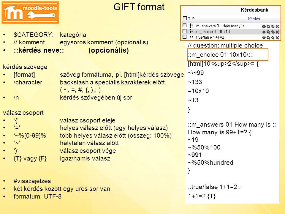 OOo template -> Moodle tesztkérdés szerkesztés -> mentés: GIFT formátum
