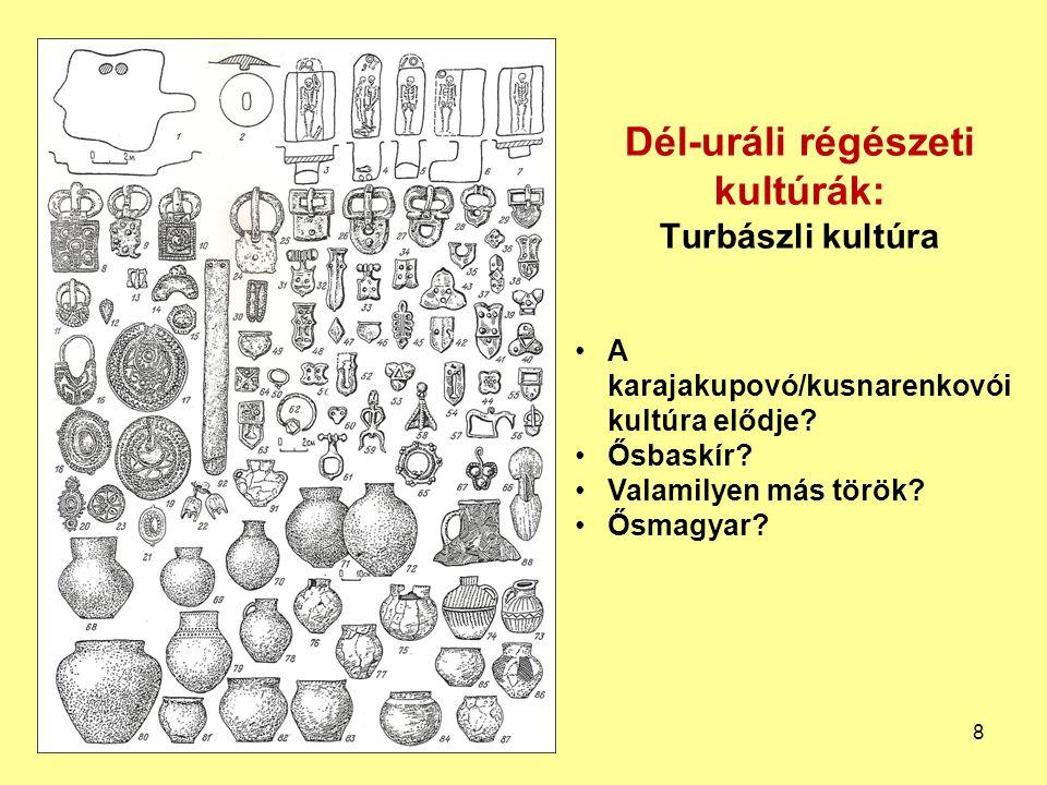Dél-uráli régészeti kultúrák: Bahmutyinói kultúra Helyi finnugorok és jövevények vegyesen (baskírok?, más törökök?, permi finnugorok?, magyarok?) 9