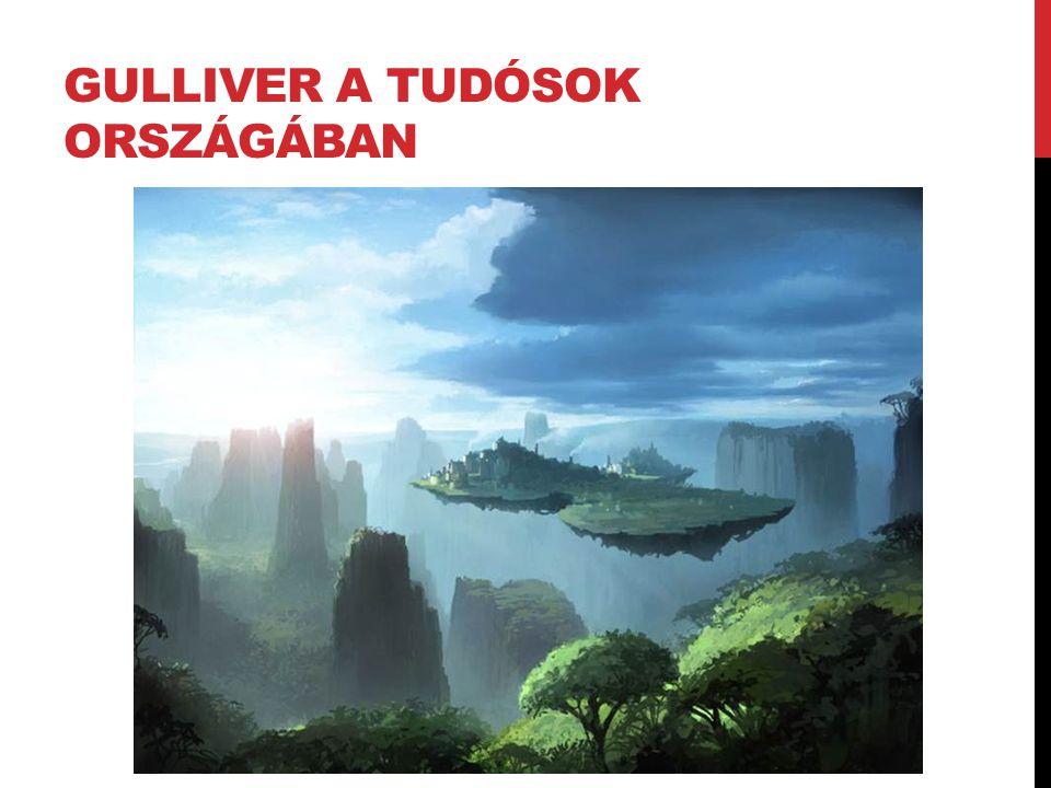GULLIVER A TUDÓSOK ORSZÁGÁBAN