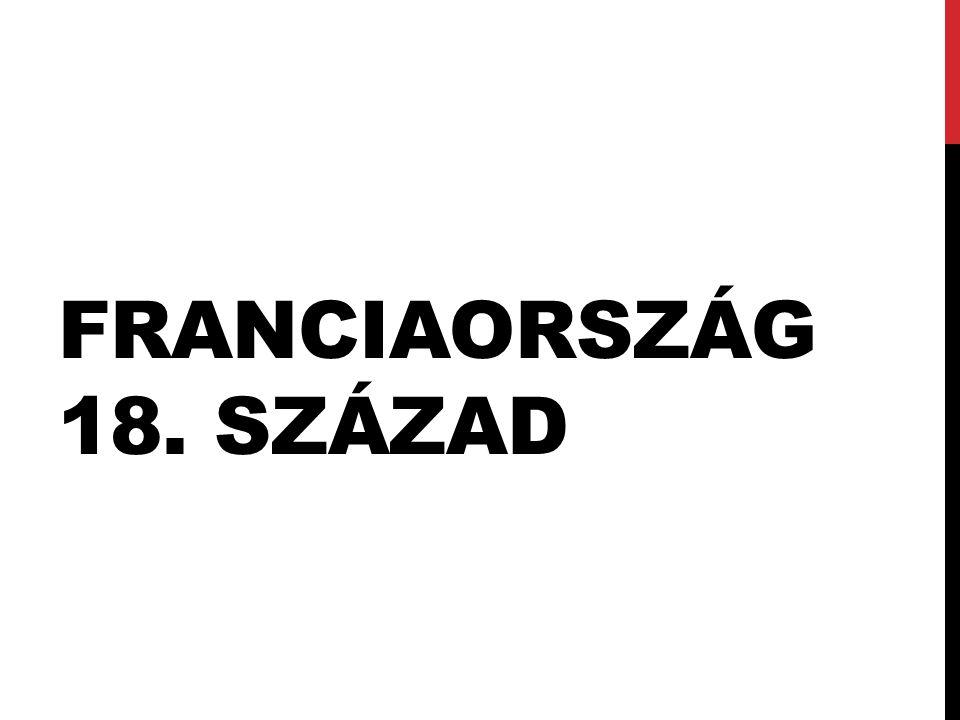 FRANCIAORSZÁG 18. SZÁZAD