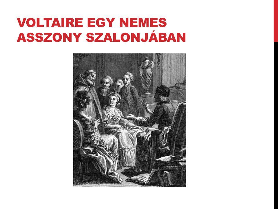 VOLTAIRE EGY NEMES ASSZONY SZALONJÁBAN