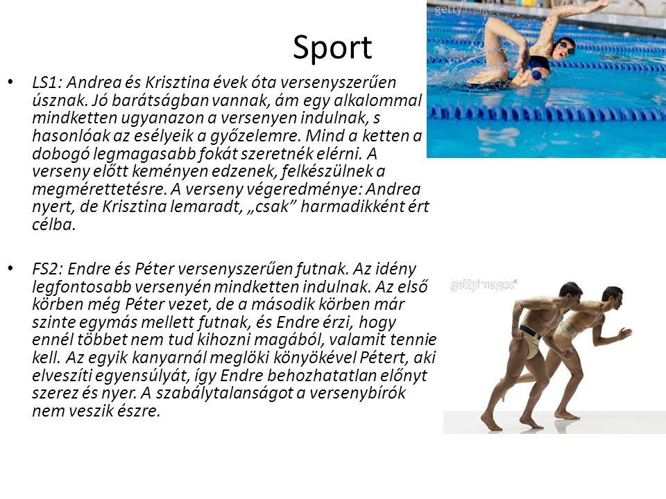 Sport LS1: Andrea és Krisztina évek óta versenyszerűen úsznak. Jó barátságban vannak, ám egy alkalommal mindketten ugyanazon a versenyen indulnak, s h