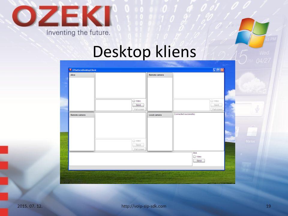 Desktop kliens 2015. 07. 12.http://voip-sip-sdk.com19