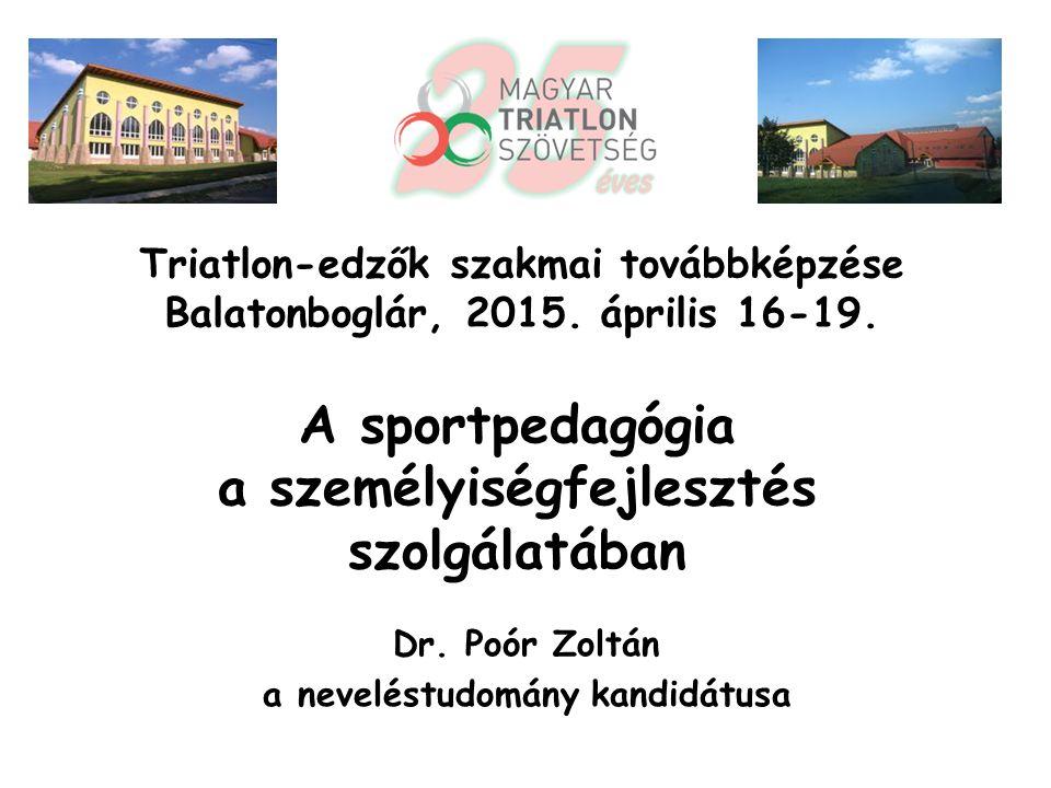 Az Önök edzői tevékenységében az imént említettek közül melyek a legfontosabb sportolói jellemvonások és személyiségjegyek.