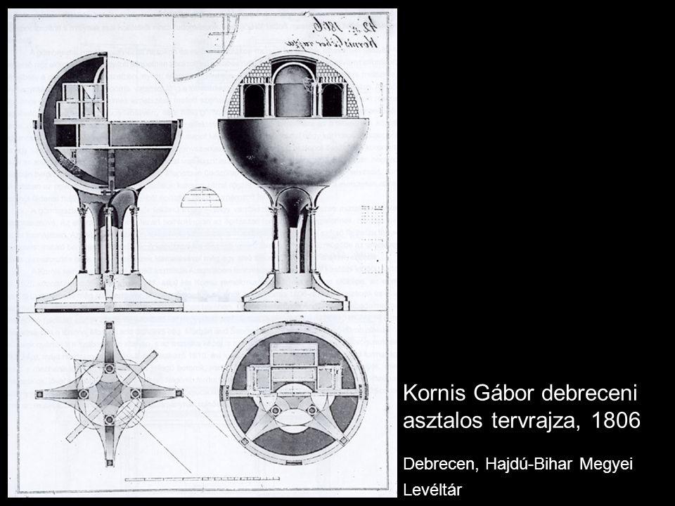 Kornis Gábor debreceni asztalos tervrajza, 1806 Debrecen, Hajdú-Bihar Megyei Levéltár