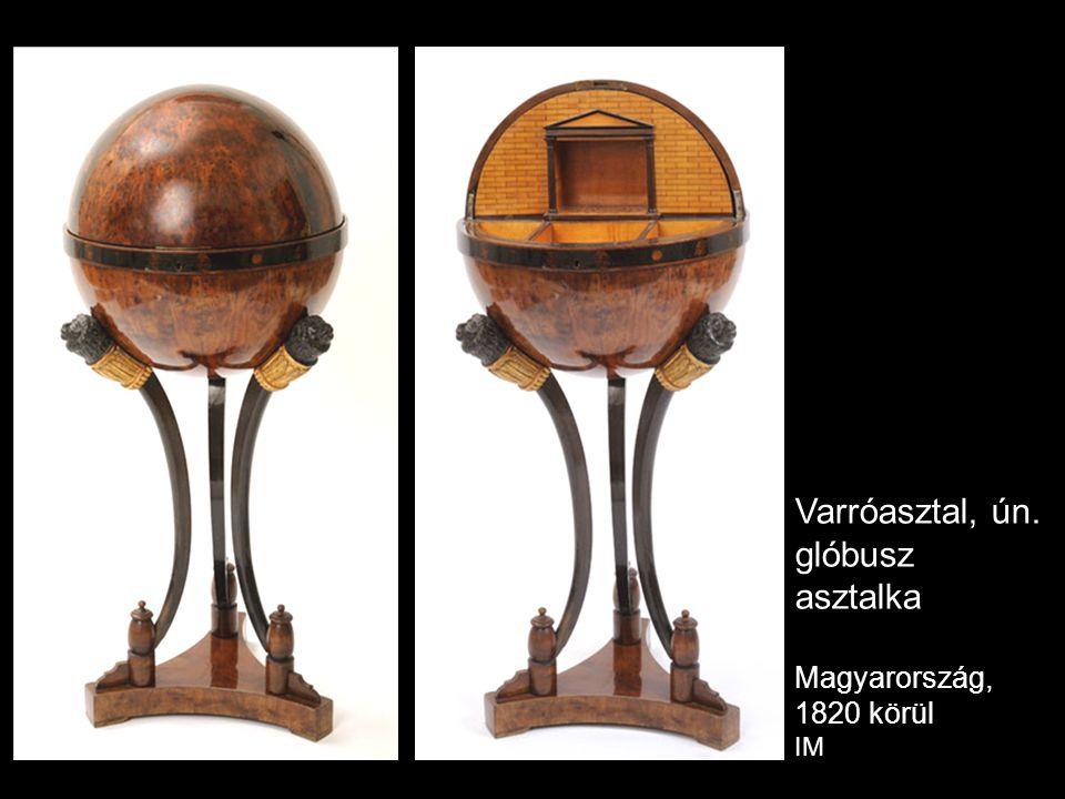 Varróasztal, ún. glóbusz asztalka Magyarország, 1820 körül IM