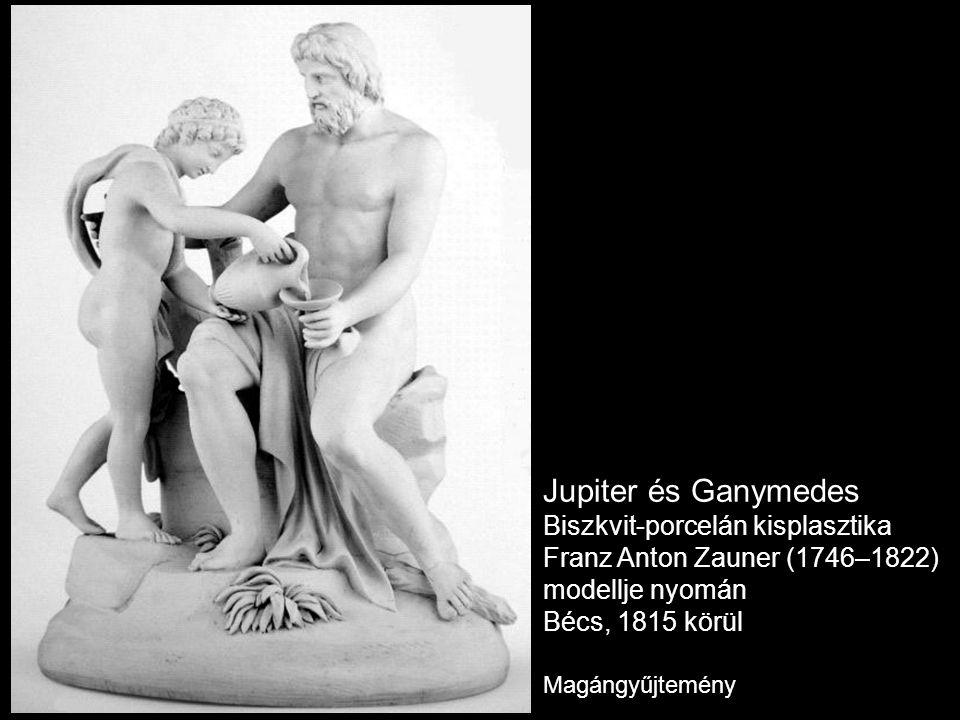 Jupiter és Ganymedes Biszkvit-porcelán kisplasztika Franz Anton Zauner (1746–1822) modellje nyomán Bécs, 1815 körül Magángyűjtemény