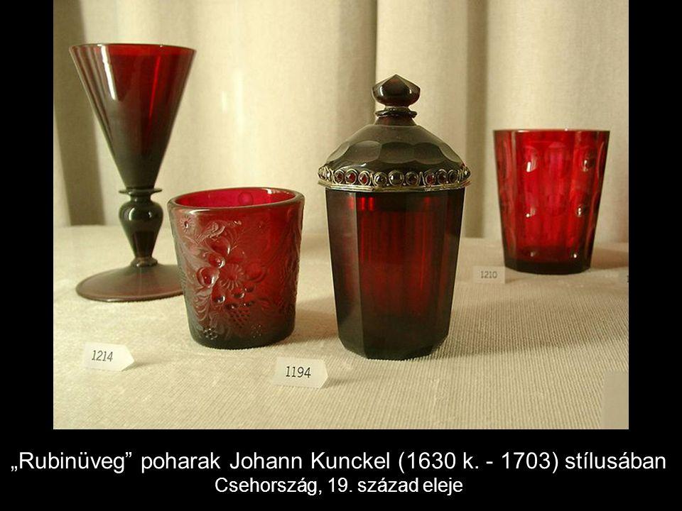 """""""Rubinüveg poharak Johann Kunckel (1630 k. - 1703) stílusában Csehország, 19. század eleje"""