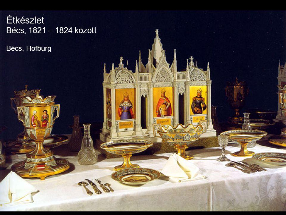 Étkészlet Bécs, 1821 – 1824 között Bécs, Hofburg