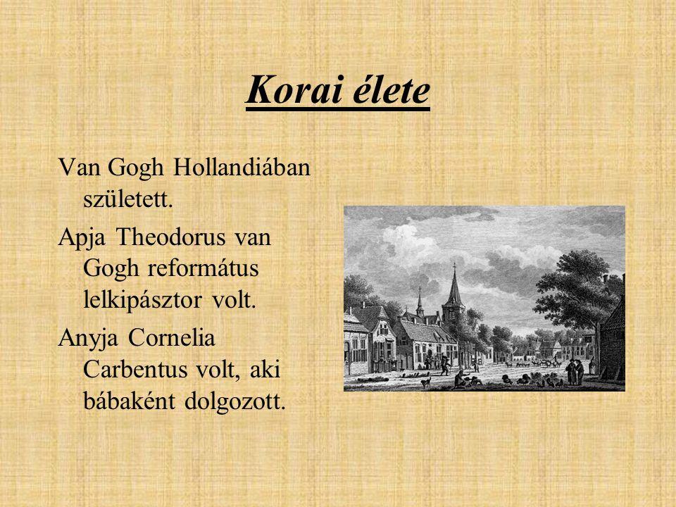 Korai élete Van Gogh Hollandiában született. Apja Theodorus van Gogh református lelkipásztor volt. Anyja Cornelia Carbentus volt, aki bábaként dolgozo