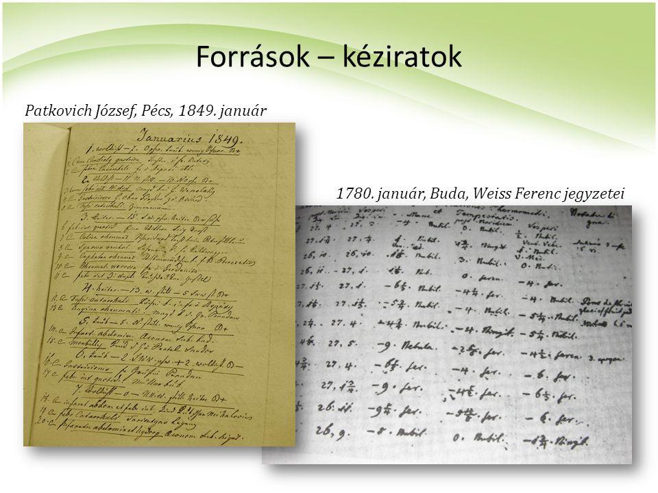 Források – kéziratok Patkovich József, Pécs, 1849. január 1780. január, Buda, Weiss Ferenc jegyzetei