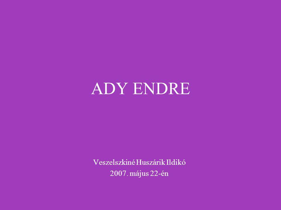 Móricz Zsigmond: Ady Endre a ravatalon A betegszoba mély csönddel csap rám, sötétből a világosba lépek, mégis megdöbbenés.