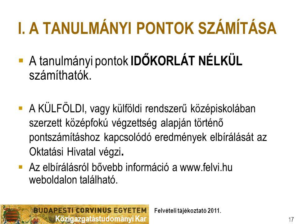Közigazgatástudományi Kar Felvételi tájékoztató 2011.