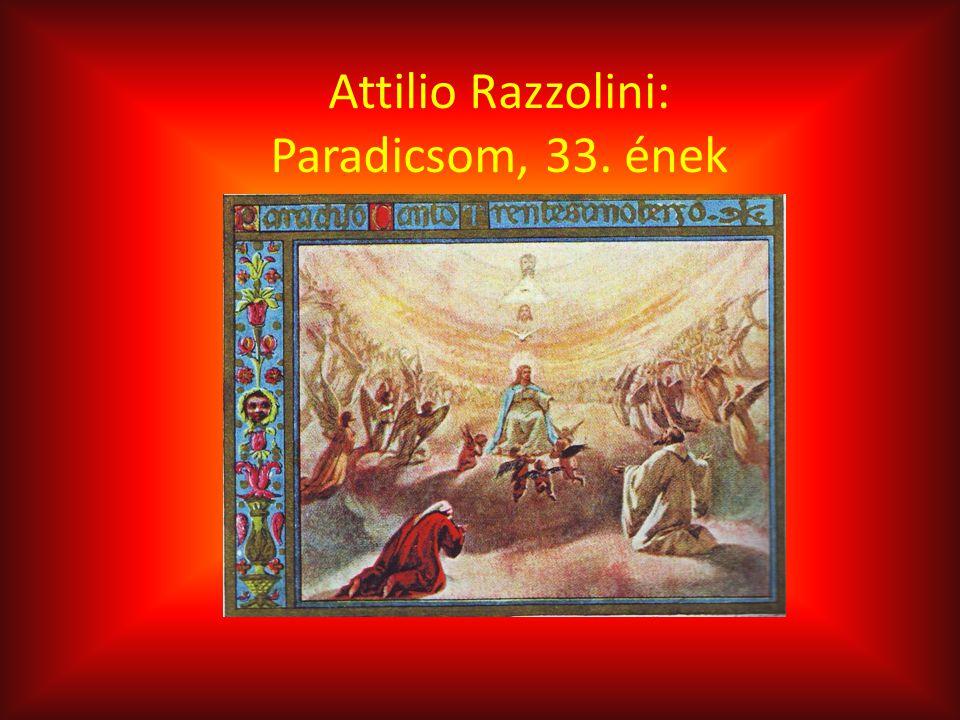 Attilio Razzolini: Paradicsom, 33. ének