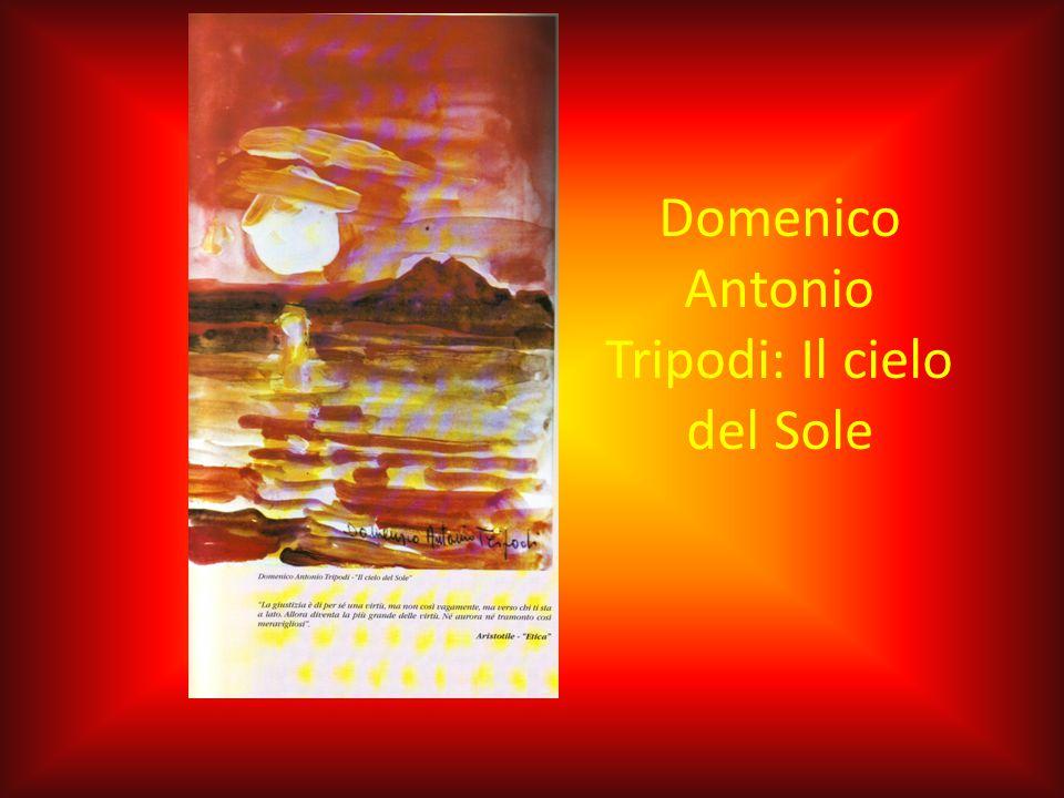 Domenico Antonio Tripodi: Il cielo del Sole