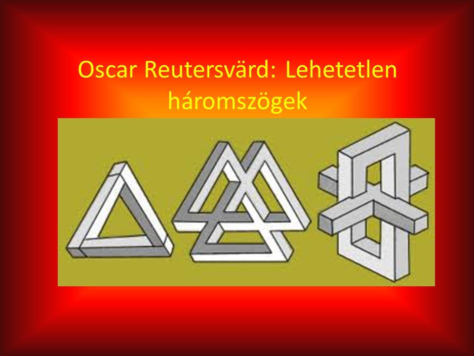 Oscar Reutersvärd: Lehetetlen háromszögek