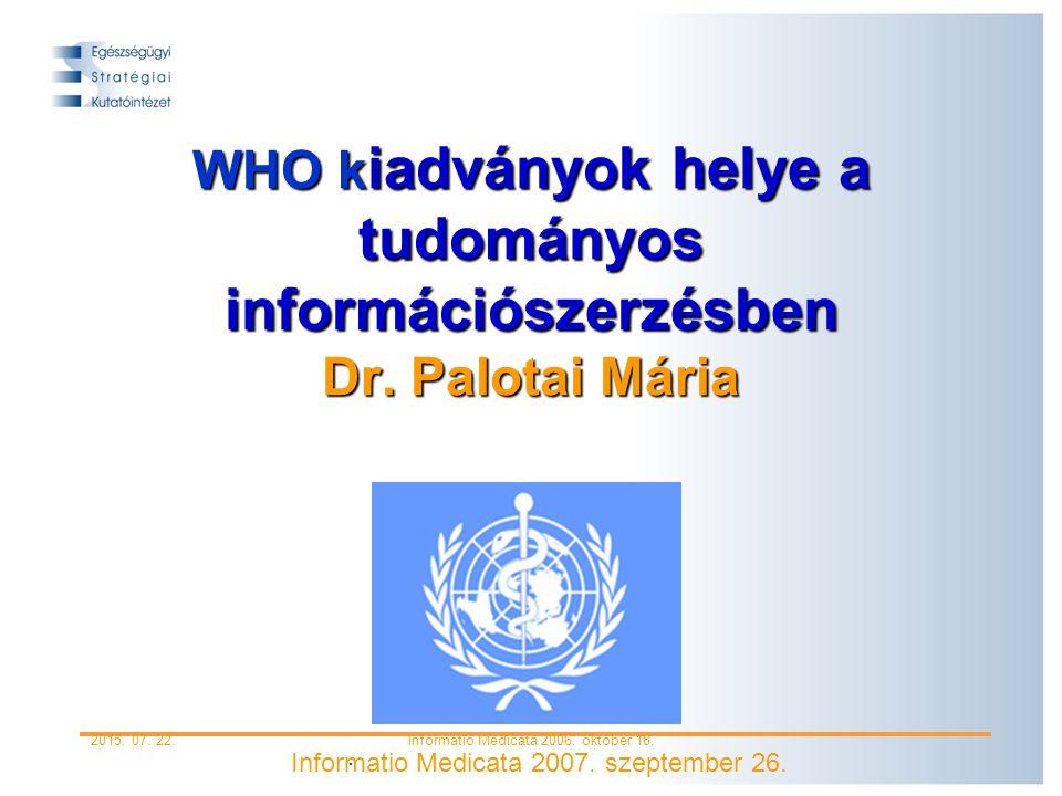 2015. 07. 22.Informatio Medicata 2006. október 18.