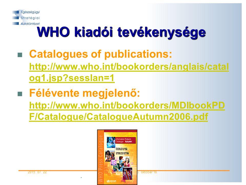 2015.07. 22.Informatio Medicata 2006. október 18.