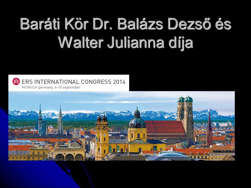 Baráti Kör Dr. Balázs Dezső és Walter Julianna díja