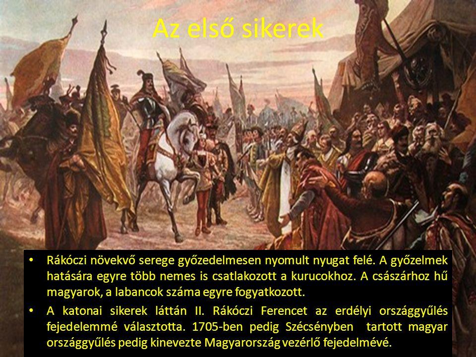 Az első sikerek Rákóczi növekvő serege győzedelmesen nyomult nyugat felé. A győzelmek hatására egyre több nemes is csatlakozott a kurucokhoz. A császá