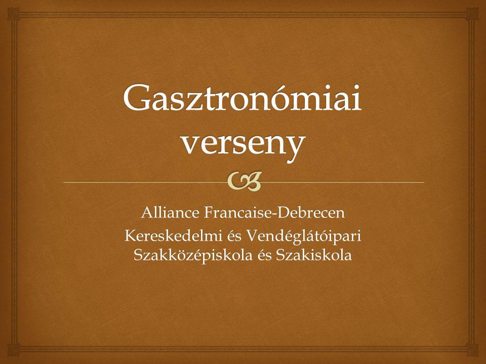 Alliance Francaise-Debrecen Kereskedelmi és Vendéglátóipari Szakközépiskola és Szakiskola