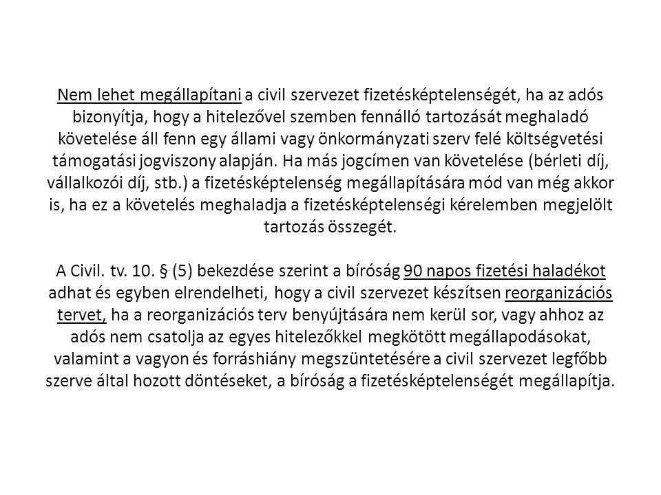 Felszámolási eljárás A felszámolási eljárás megindítása - A Cstv.