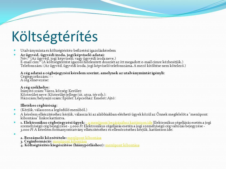 Székhely, telephely Alapfogalmak Ctv.Székhely: A cég székhelye a cég bejegyzett irodája.