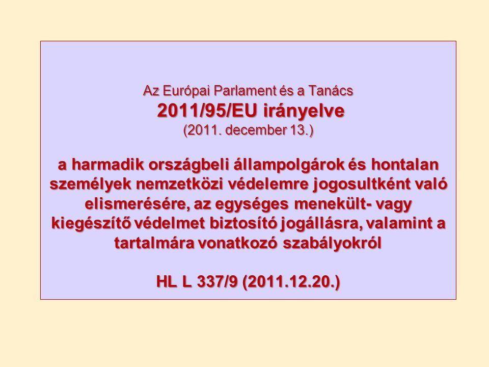 Az Európai Parlament és a Tanács 2011/95/EU irányelve (2011. december 13.) a harmadik országbeli állampolgárok és hontalan személyek nemzetközi védele