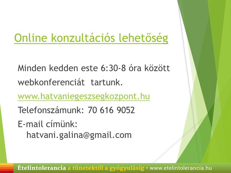 Online konzultációs lehetőség Minden kedden este 6:30-8 óra között webkonferenciát tartunk. www.hatvaniegeszsegkozpont.hu Telefonszámunk: 70 616 9052