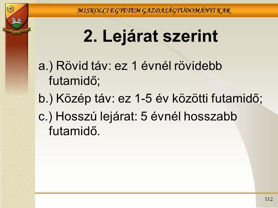 MISKOLCI EGYETEM GAZDASÁGTUDOMÁNYI KAR 112 2.