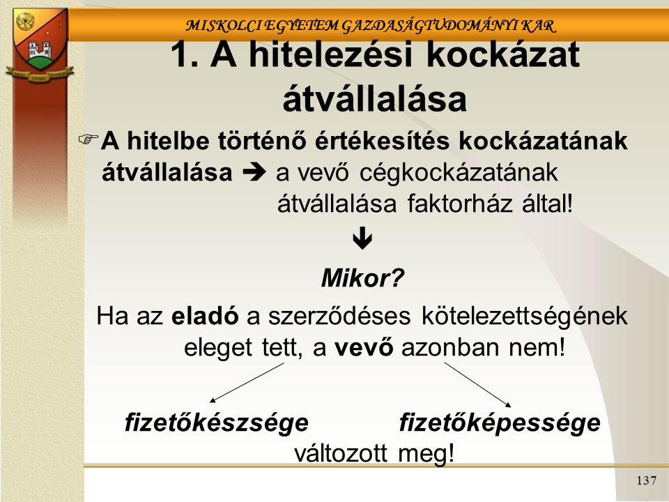 MISKOLCI EGYETEM GAZDASÁGTUDOMÁNYI KAR 137 1.