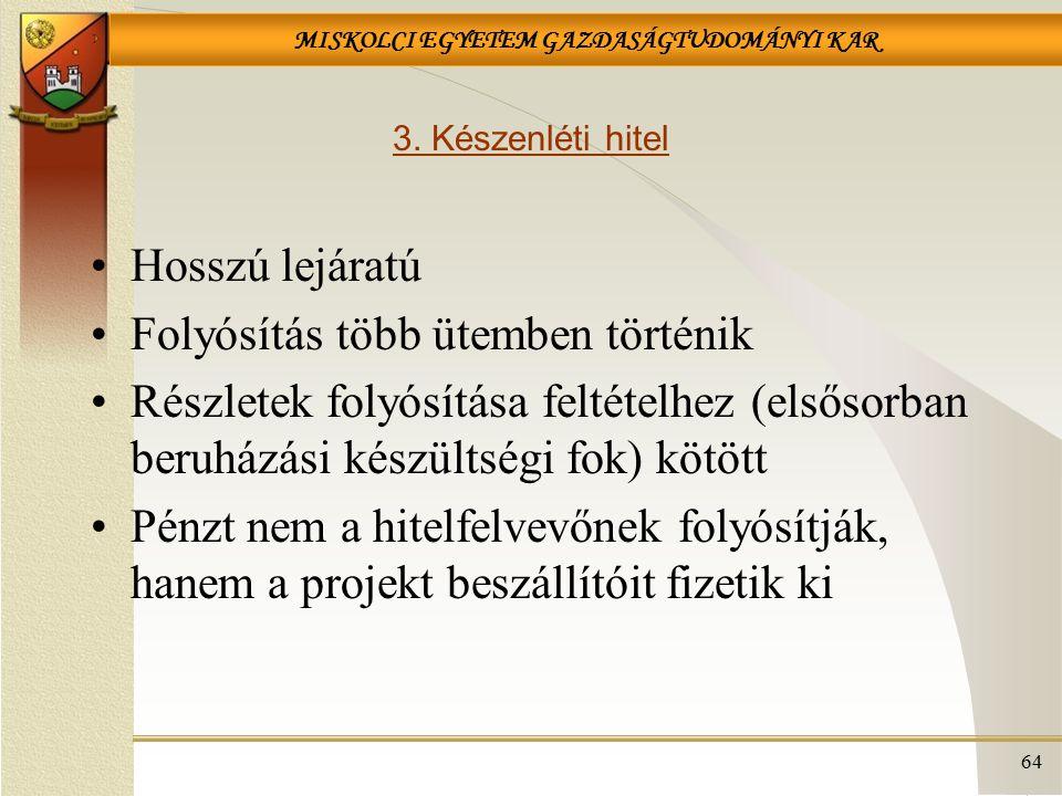 MISKOLCI EGYETEM GAZDASÁGTUDOMÁNYI KAR 3.