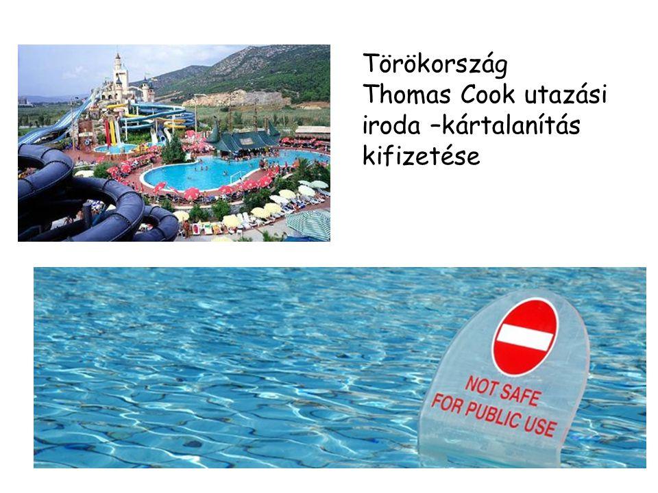 Törökország Thomas Cook utazási iroda –kártalanítás kifizetése