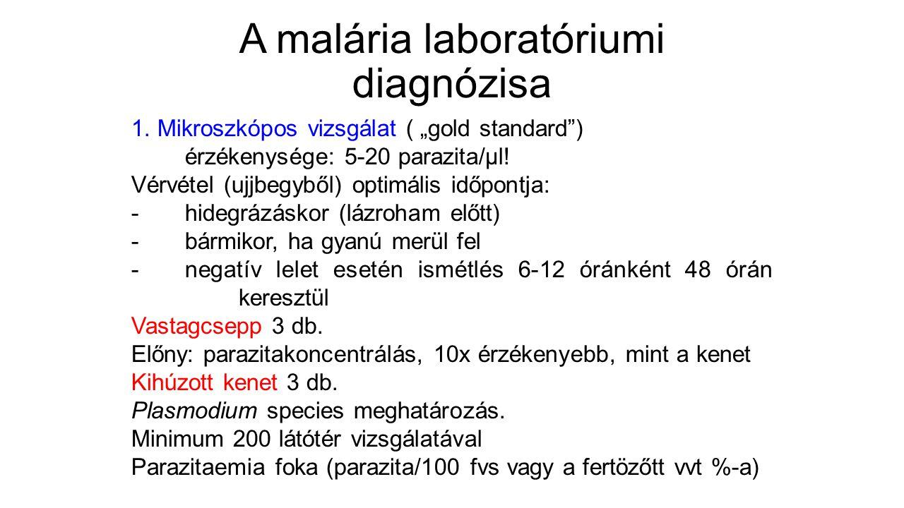 """A malária laboratóriumi diagnózisa 1. Mikroszkópos vizsgálat ( """"gold standard"""") érzékenysége: 5-20 parazita/μl! Vérvétel (ujjbegyből) optimális időpon"""