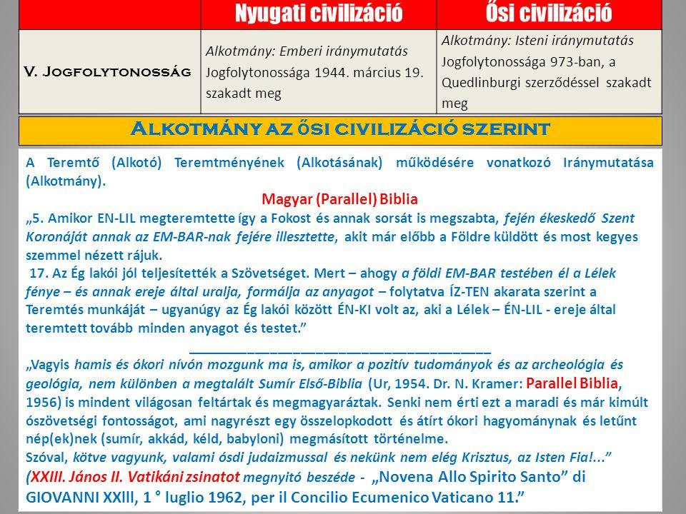 Nyugati civilizációŐsi civilizáció V.