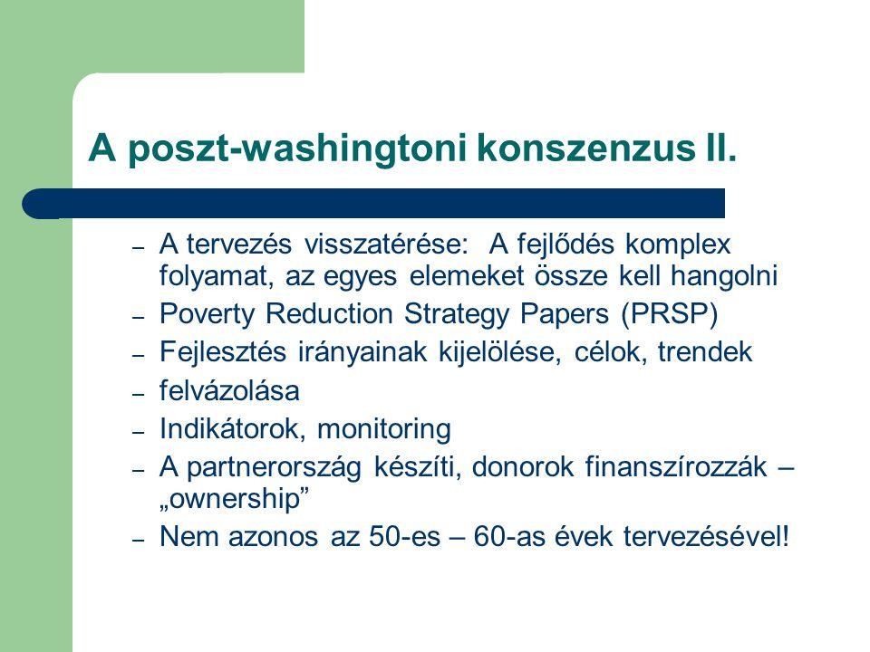 A poszt-washingtoni konszenzus II. – A tervezés visszatérése: A fejlődés komplex folyamat, az egyes elemeket össze kell hangolni – Poverty Reduction S
