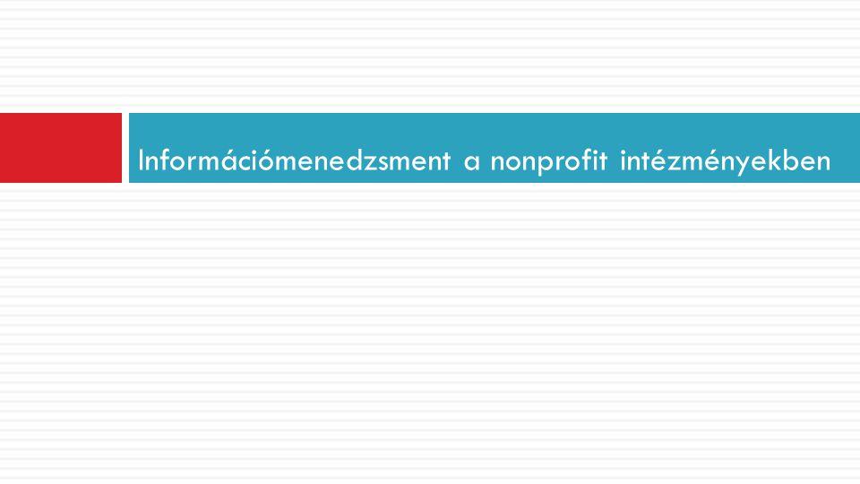Információmenedzsment a nonprofit intézményekben