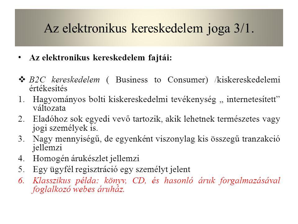 Az elektronikus kereskedelem joga 6.