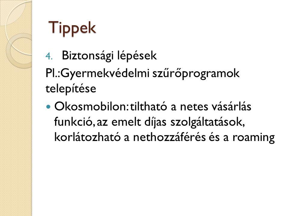 Tippek 4.